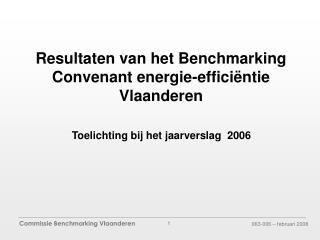 Resultaten van het Benchmarking Convenant energie-efficiëntie Vlaanderen