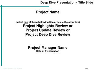 Deep Dive Presentation - Title Slide