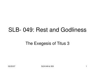 SLB- 049: Rest and Godliness