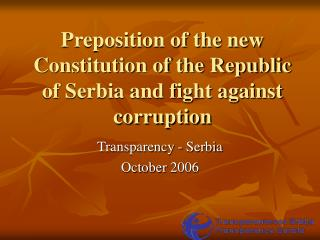 Preposition of the new Constitution of the Republic of Serbia and fight against corruption