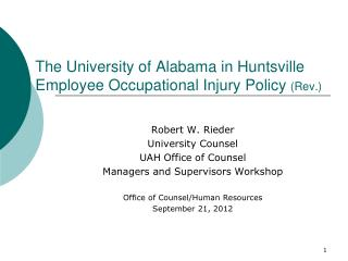 The University of Alabama in Huntsville Employee Occupational Injury Policy  (Rev.)