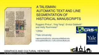 A TaLISMAN:  Automatic Text and  LIne  Segmentation of historical  MANuscripts