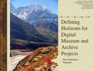 Defining Horizons for Digital Museum and Archive Projects
