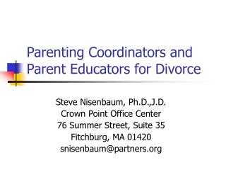 Parenting Coordinators and Parent Educators for Divorce
