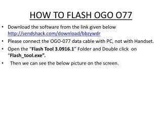 HOW TO FLASH OGO O77