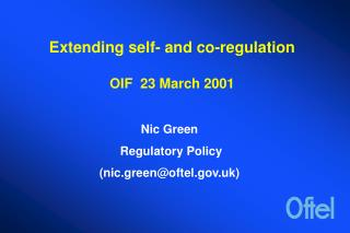 Extending self- and co-regulation OIF  23 March 2001
