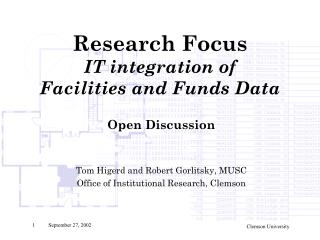 Research Focus IT integration of   Facilities and Funds Data