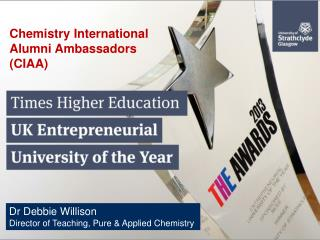 Dr Debbie Willison Director of Teaching, Pure & Applied Chemistry