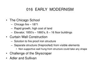 016  EARLY  MODERNISM