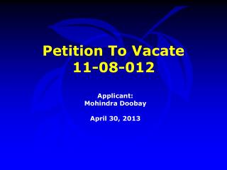 Petition To Vacate  11-08-012