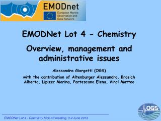EMODNet  Lot 4 - Chemistry Overview, management and administrative issues
