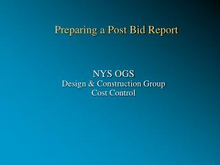 Preparing a Post Bid Report