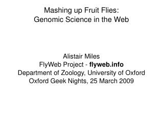Mashing up Fruit Flies:  Genomic Science in the Web