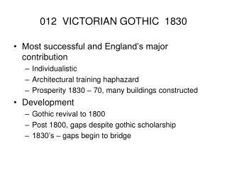 012  VICTORIAN GOTHIC  1830