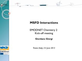 MSFD  Interactions EMODNET  Chemistry 2 Kick-off  meeting Giordano Giorgi