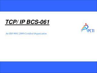 TCP/ IP BCS-061