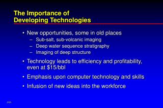 The Importance of  Developing Technologies