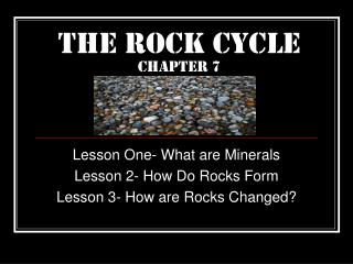 The Rock Cycle Chapter 7