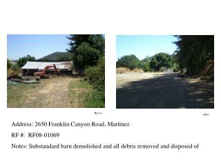 Address: 2650 Franklin Canyon Road, Martinez   RF #:  RF08-01069
