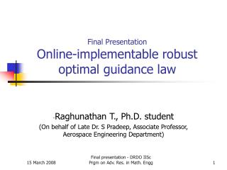 Final Presentation Online-implementable robust optimal guidance law