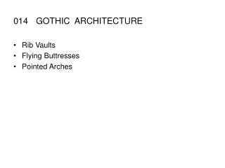 014GOTHIC  ARCHITECTURE