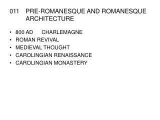 011PRE-ROMANESQUE AND ROMANESQUE ARCHITECTURE
