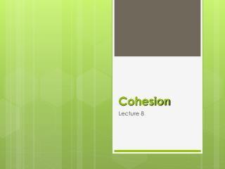 Cohesion