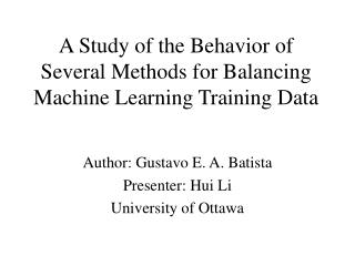 A Study of the Behavior of Several Methods for Balancing Machine Learning Training Data