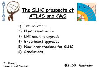 The SLHC prospects at ATLAS and CMS