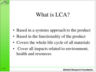 What is LCA?