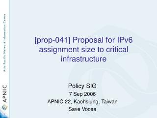 [prop-041] Proposal for IPv6 assignment size to critical infrastructure