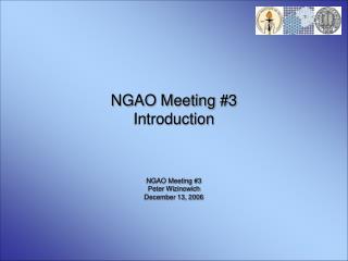 NGAO Meeting #3 Introduction
