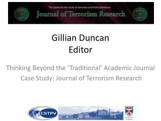 Gillian Duncan  Editor