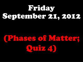Friday September 21, 2012