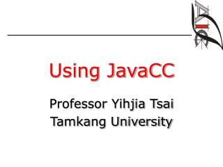 Using JavaCC