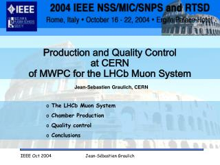 Production and Quality Control  at CERN  of MWPC for the LHCb Muon System
