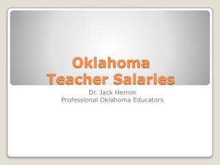 Oklahoma  Teacher Salaries