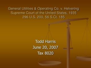 General Utilities  Operating Co. v. Helvering Supreme Court of the United States, 1935  296 U.S. 200, 56 S.Ct. 185