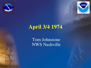 April 3/4 1974