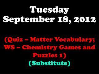 Tuesday September 18, 2012