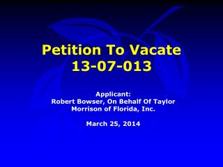 Petition To Vacate  13-07-013