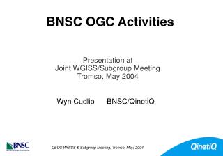 BNSC OGC Activities