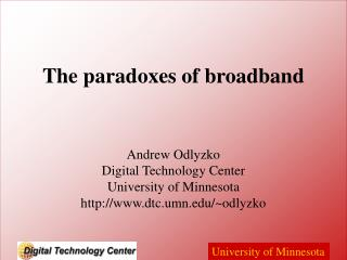 The paradoxes of broadband