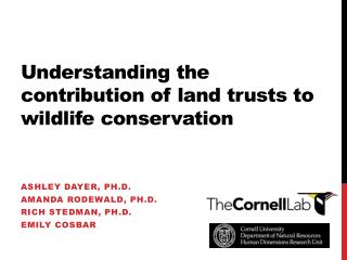 Understanding the contribution of land trusts to wildlife conservation