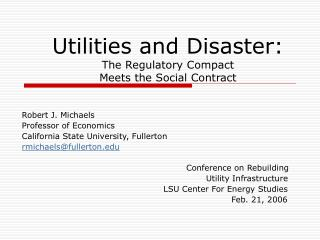 Utilities and Disaster:   The Regulatory Compact  Meets the Social Contract