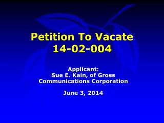 Petition To Vacate  14-02-004