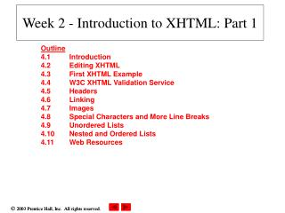Week 2 - Introduction to  XHTML: Part 1
