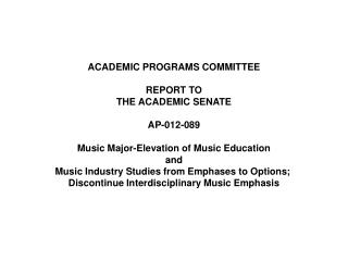 ACADEMIC PROGRAMS COMMITTEE REPORT TO THE ACADEMIC SENATE AP-012-089