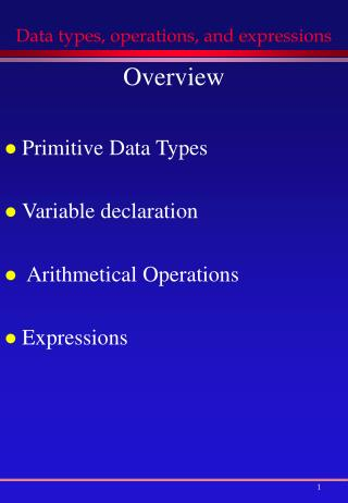 Data types, operations, and expressions