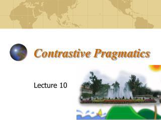 Contrastive Pragmatics